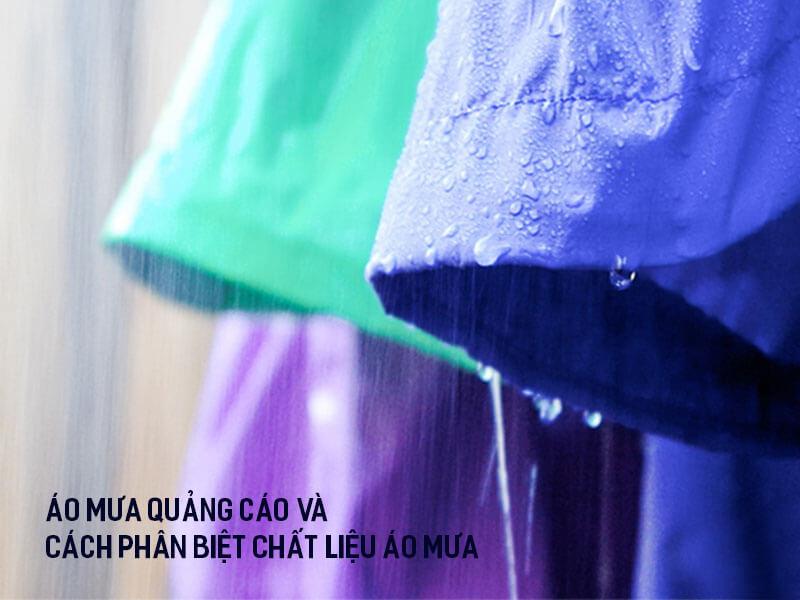 Áo mưa quảng cáo và Phân biệt chất liệu áo mưa chất lượng